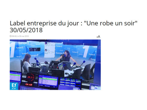 Une Robe Un Soir, Entreprise of the day on leading french station Europe 1!